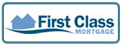 First Class Mortgage